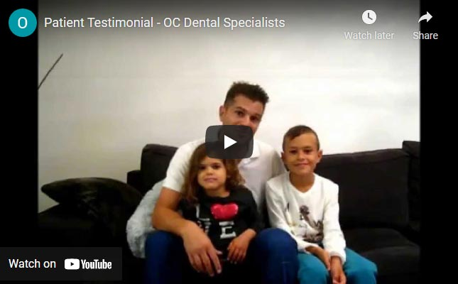 OC Dental Specialists patient testimonial video - Click to see